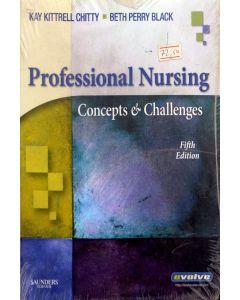 Professional Nursing Concepts & challenges