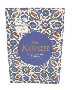 Der koran القران الكريم بلغة المانية